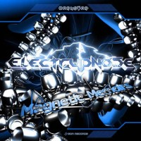 Electrypnose - Magnetic Memoirs Vol 2