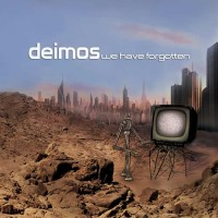Deimos - We Have Forgotten
