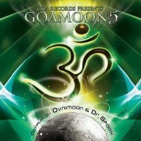Compilation: Goa Moon Vol 5 - Compiled by Ovnimoon and Dr Spook (2CDs)