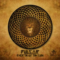 Pulsar - Rebirth Of The Sun