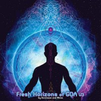 Compilation: Fresh Horizons Of Goa Vol. 3 (2CDs)
