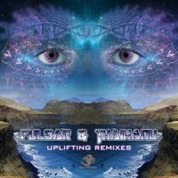 Pulsar and Thaihanu - Uplifting Remixes