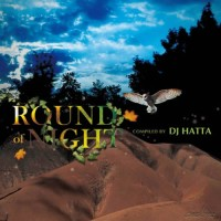 Compilation: Round Of Night - Compiled by DJ Hatta