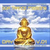 Compilation: Goa Trance Missions Vol. 1 Day