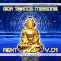 Compilation: Goa Trance Missions Vol. 1 Night