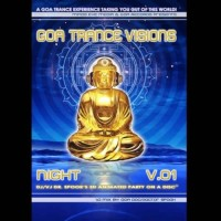 Compilation: GOA Trance Visions v1 Night (2DVD and 1CD)