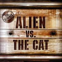 Alien vs. The Cat - The Remixes