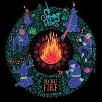 Secret Vibes - Secret Fire