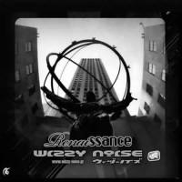 Wizzy Noise - Renaissance