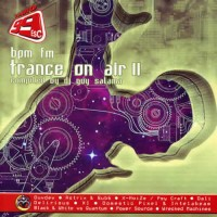 Compilation: BPM FM - Trance On Air 2 - Compiled by Dj Guy Salama