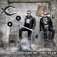 X-Noize - Part Of The Plan