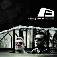 Fusi and Johnson - Just Do It