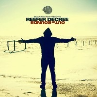 Reefer Decree - Out Of Bounds