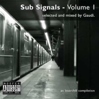 Compilation: Sub Signals Vol. 1 Selected and Mixed by Gaudi