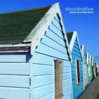 Alucidnation - Aural Architecture