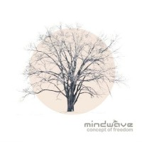 Mindwave - Concept Of Freedom