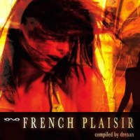 Compilation: French Plaisir - Compiled by Drenan