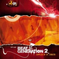 Compilation: Beat Generation 2 - Compiled by Changra