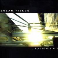 Solar Fields - Blue Moon Station