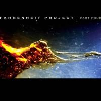 Compilation: Fahrenheit Project - Part Four