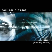 Solar Fields - Leaving home
