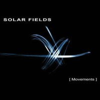 Solar Fields - Movements