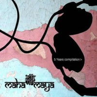 Compilation: Mahamaya 5 Years