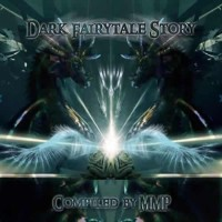 Compilation: Dark Fairytale Story - Compiled By MMP