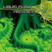 Liquid Flow - Presence CD