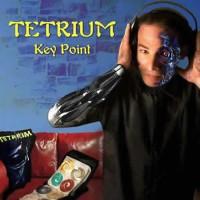 Tetrium - Key Point