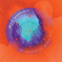 Saafi Brothers - The Quality Of Being One