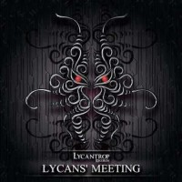 Compilation: Lycans Meeting