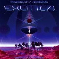 Compilation: Exotica - Compiled by Dj Naya