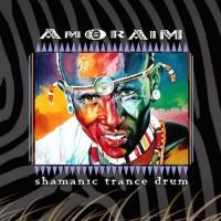 Amoraim - Shamanic Trance Drum