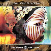 Compilation: Tribal Night In Africa