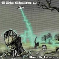 Eat Static - Alien Artifacts