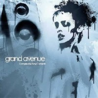 Compilation: Grand Avenue - Compiled by DJ Tony Comanti