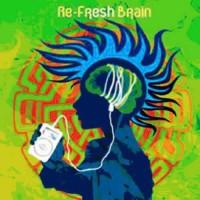Compilation: Re-Fresh Brain