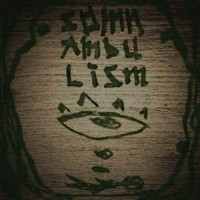 Compilation: Somnambulism