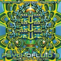 Compilation: Psychofluid 3 - Compiled By DJ Toltek