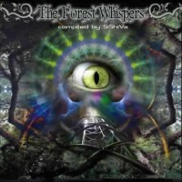 Compilation: The Forest Whispers - Compiled by Sishiva