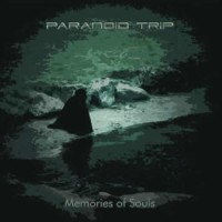 Paranoid Trip - Memories Of Souls