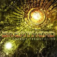 Breathead - Energy Frequencies