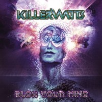 Killerwatts - Blow Your Mind