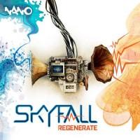 Skyfall - Regenerate