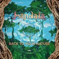 Mandala - Back To Your Nature