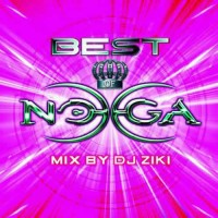 Compilation: Best Of Noga - Compiled and mixed by Ziki