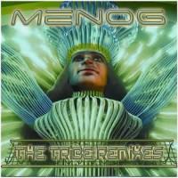 Menog - The Tribe Remixes