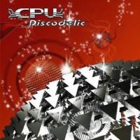 CPU - Discodelic