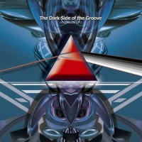 Compilation: The Dark Side of The Groove - Compiled by CPU